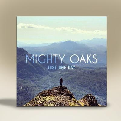 Mighty Oaks Just one Day EP CD